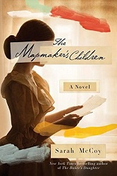 Book cover for The Mapmaker's Children by Sarah McCoy